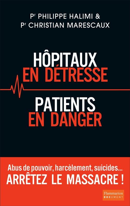 hopitaux en detresse, patients en danger livre