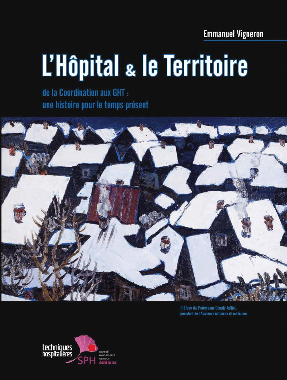 L'hôpital et le territoire
